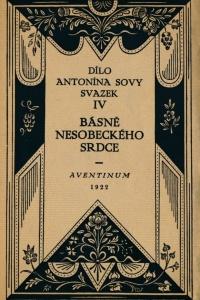 Sbírka básníka Antonína Sovy Básně nesobeckého srdce z roku 1922